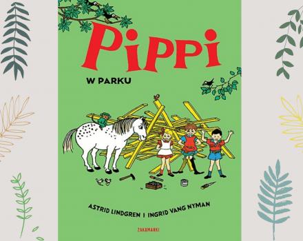Pippi w parku - recenzja książki